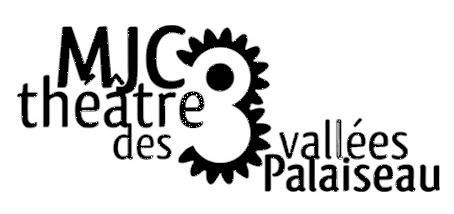 MJC - Théâtre des 3 Vallées de Palaiseau